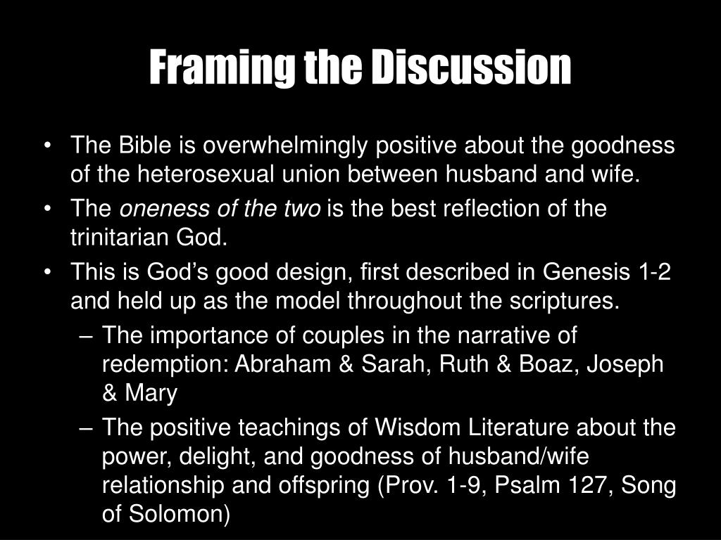 Framing the Discussion