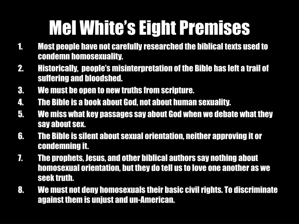 Mel White's Eight Premises