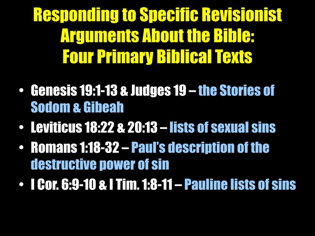 Responding to Specific Revisionist Arguments About the Bible: