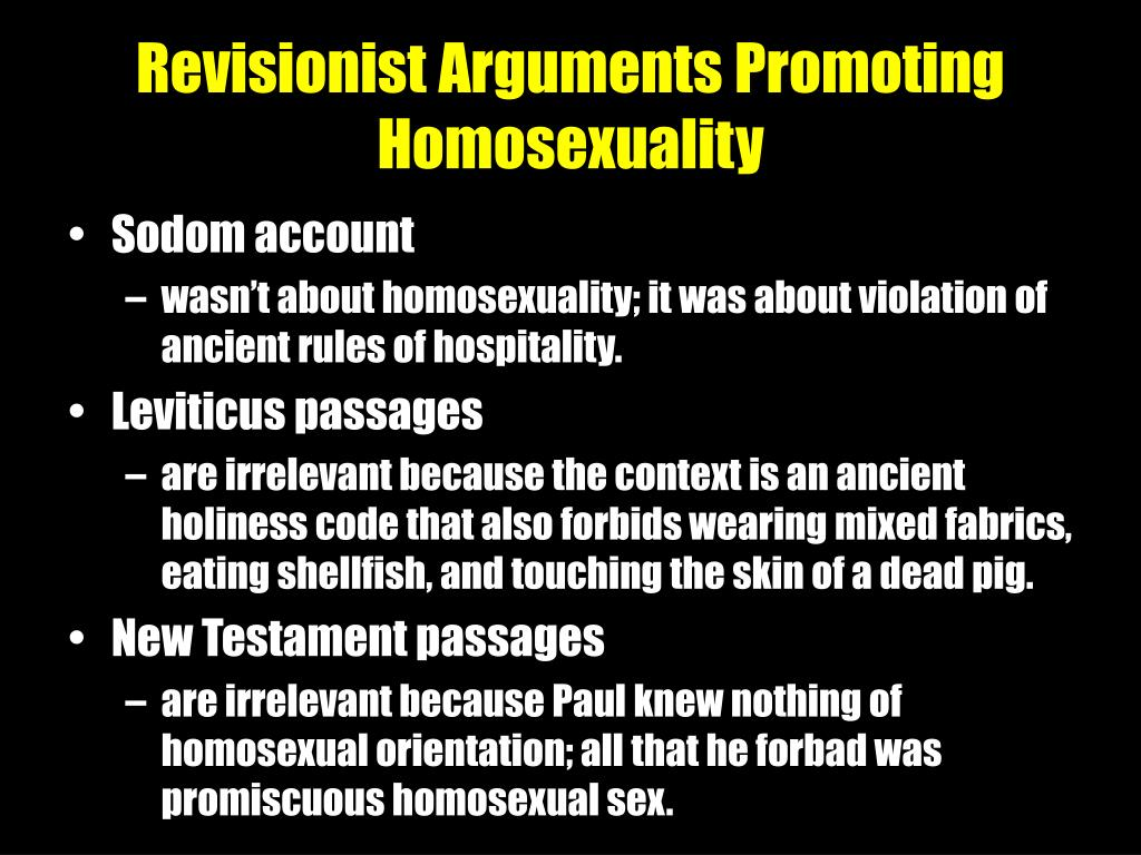 Revisionist Arguments Promoting Homosexuality