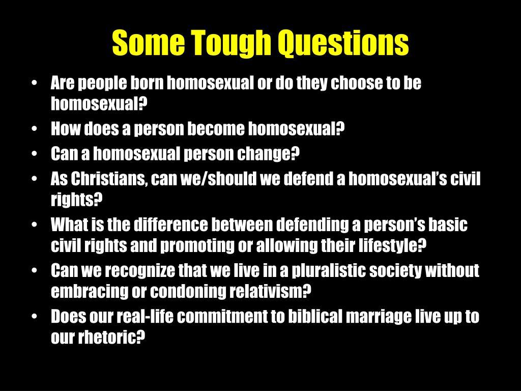 Some Tough Questions