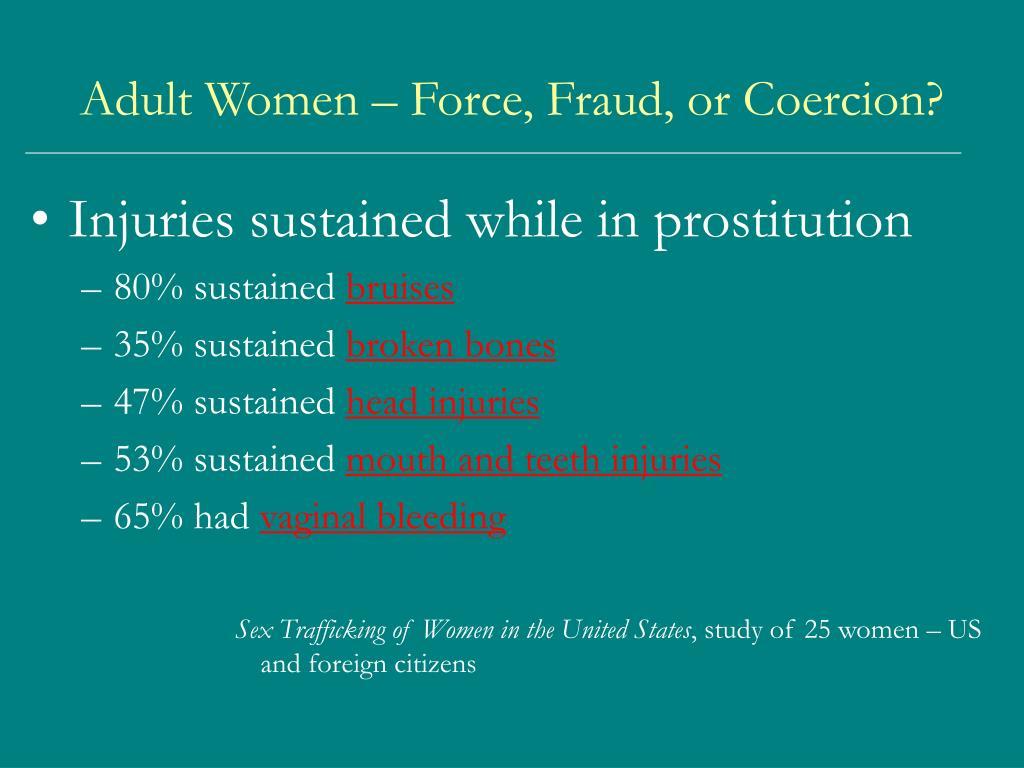 Adult Women – Force, Fraud, or Coercion?