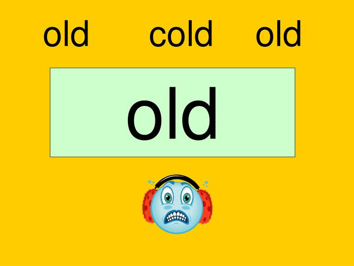 old		cold		old