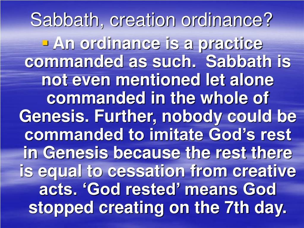Sabbath, creation ordinance?