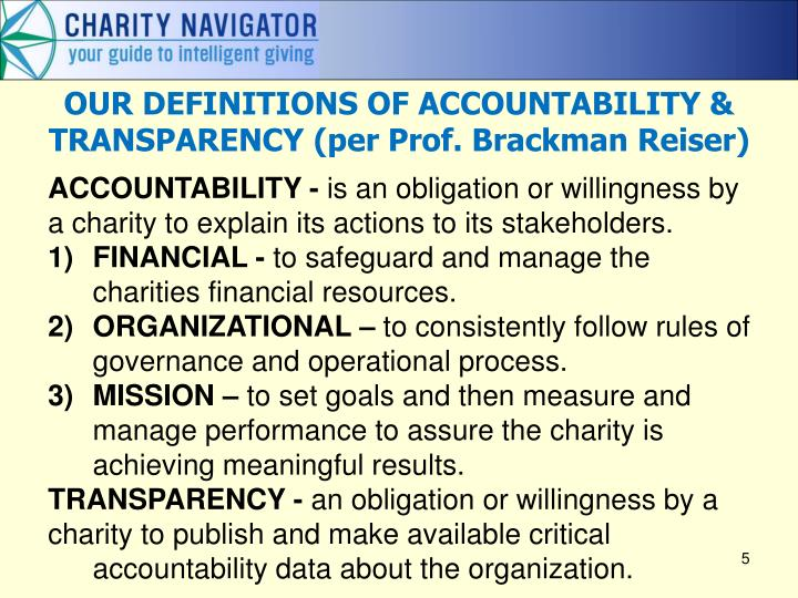 OUR DEFINITIONS OF ACCOUNTABILITY & TRANSPARENCY (per Prof. Brackman Reiser)