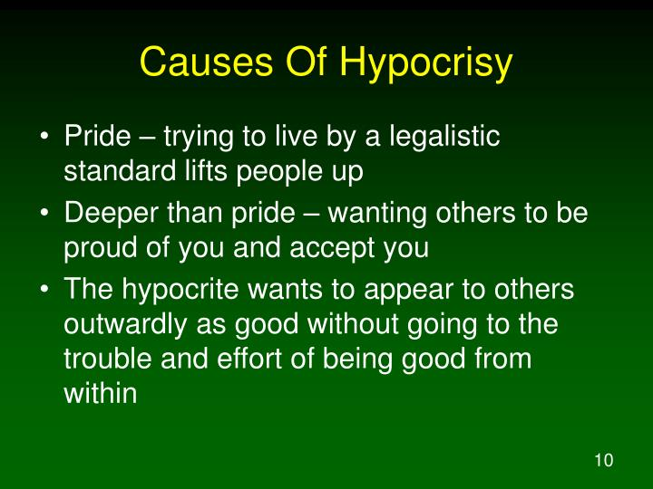 Causes Of Hypocrisy