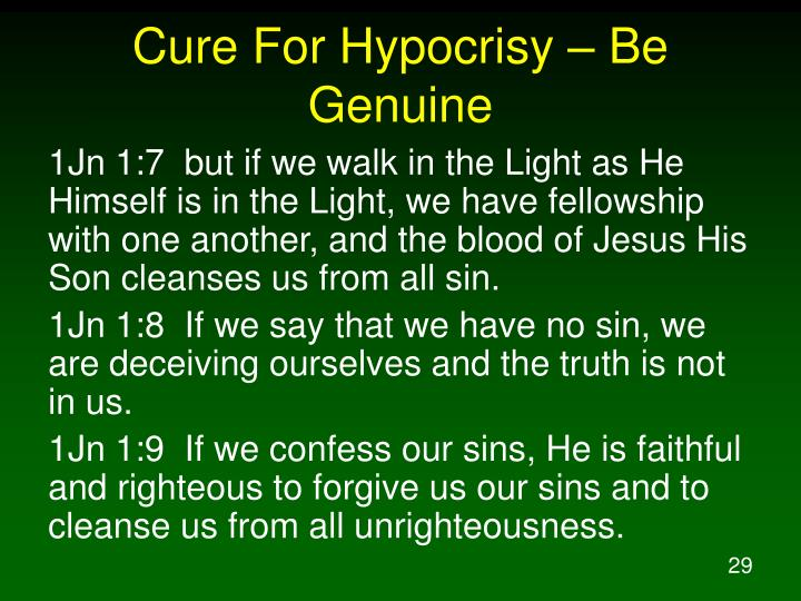 Cure For Hypocrisy – Be Genuine