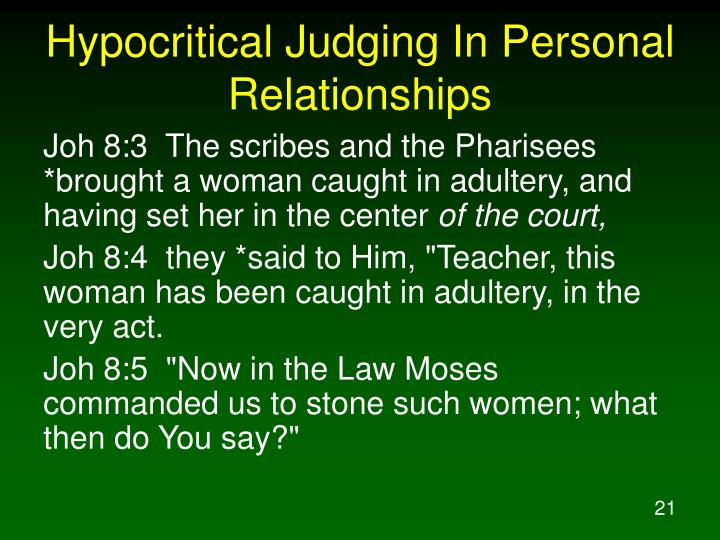 Hypocritical Judging In Personal Relationships