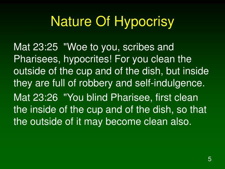 Nature Of Hypocrisy