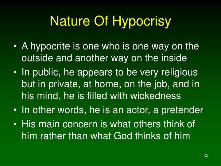 Nature Of Hypocrisy