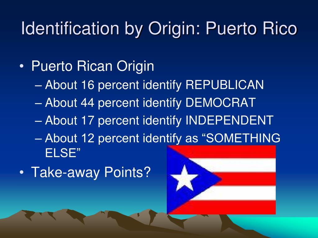 Identification by Origin: Puerto Rico