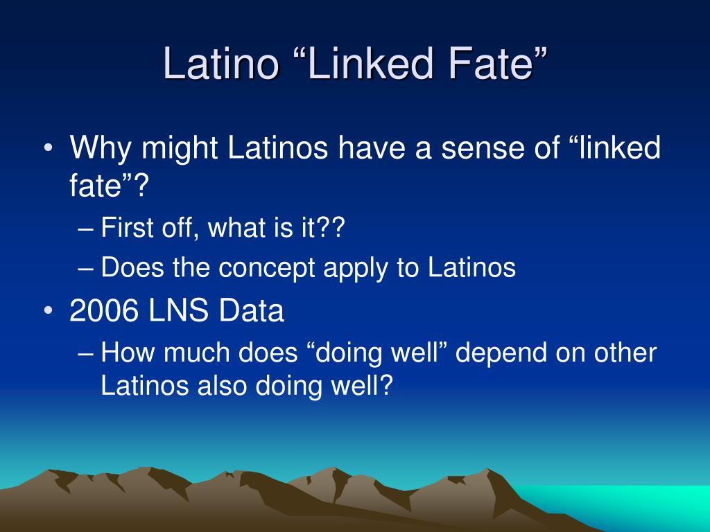 "Latino ""Linked Fate"""