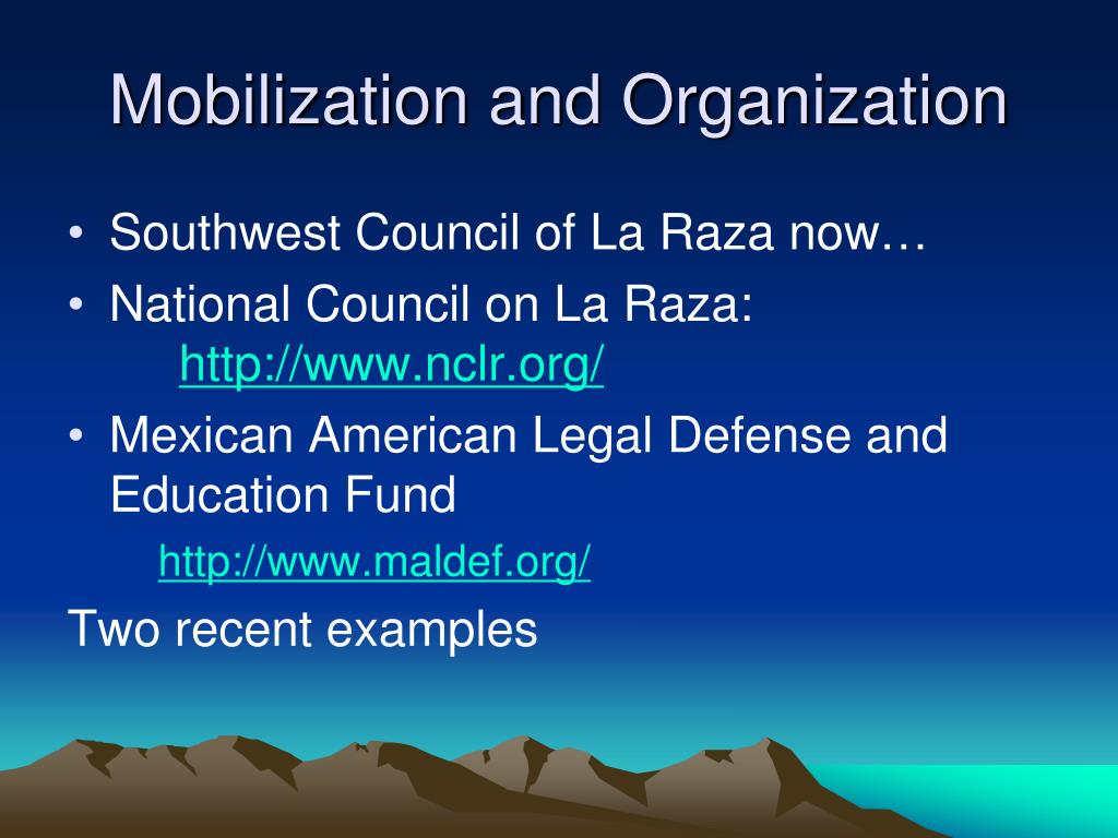 Mobilization and Organization