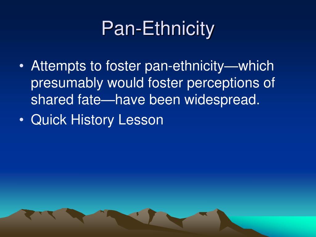Pan-Ethnicity