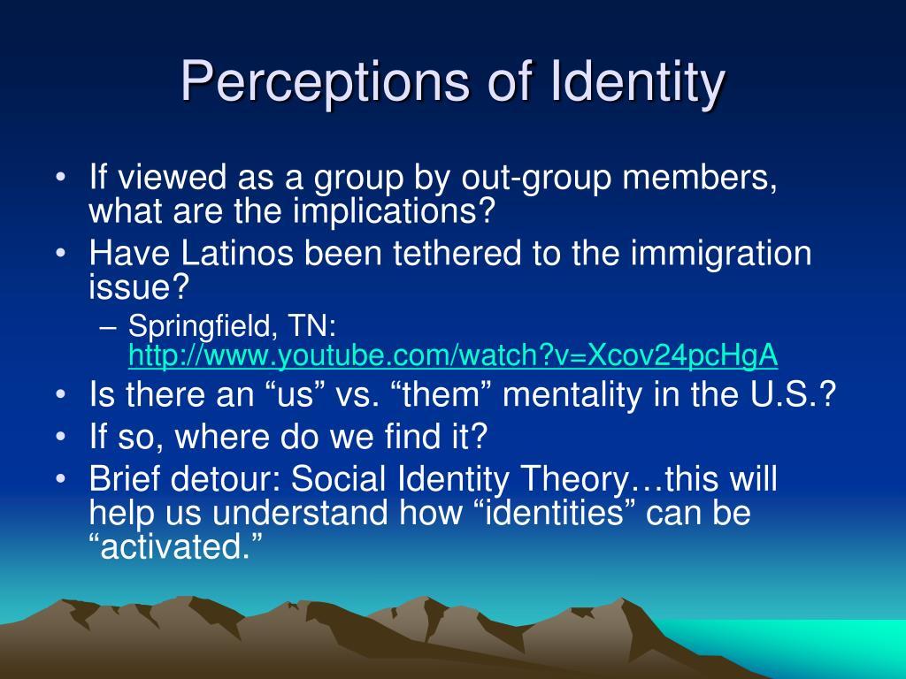 Perceptions of Identity