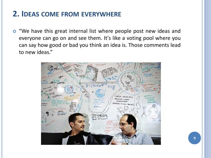 2. Ideas come from everywhere
