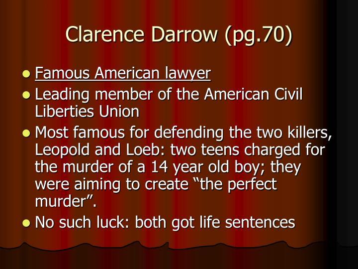 Clarence Darrow (pg.70)