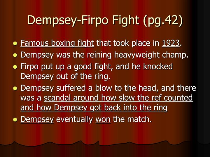 Dempsey-Firpo Fight (pg.42)