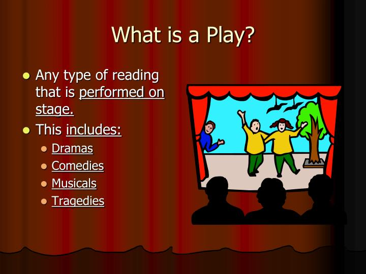 What is a play