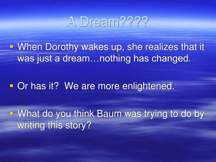 A Dream????
