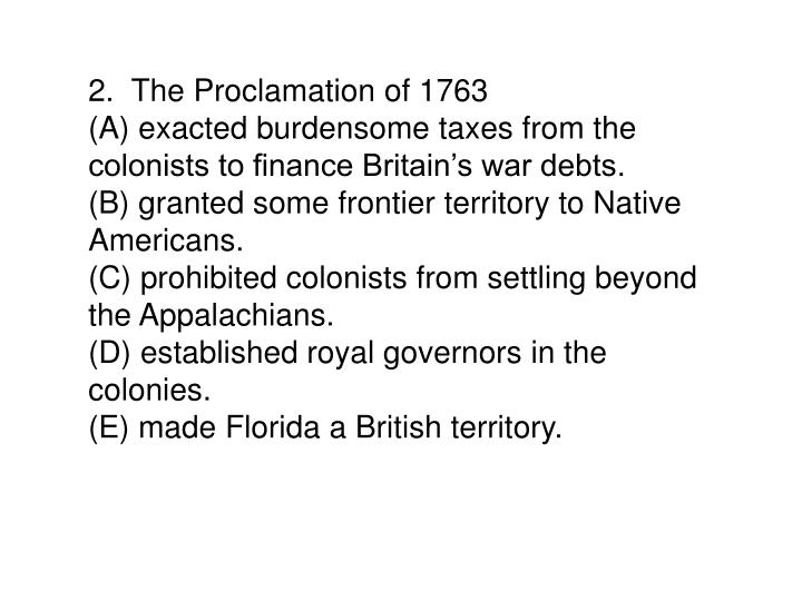 2.  The Proclamation of 1763