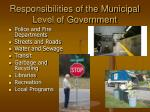 responsibilities of the municipal level of government