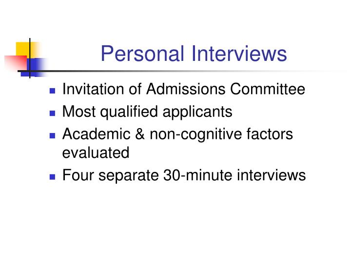 Personal Interviews