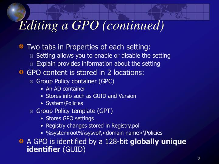 Editing a GPO (continued)