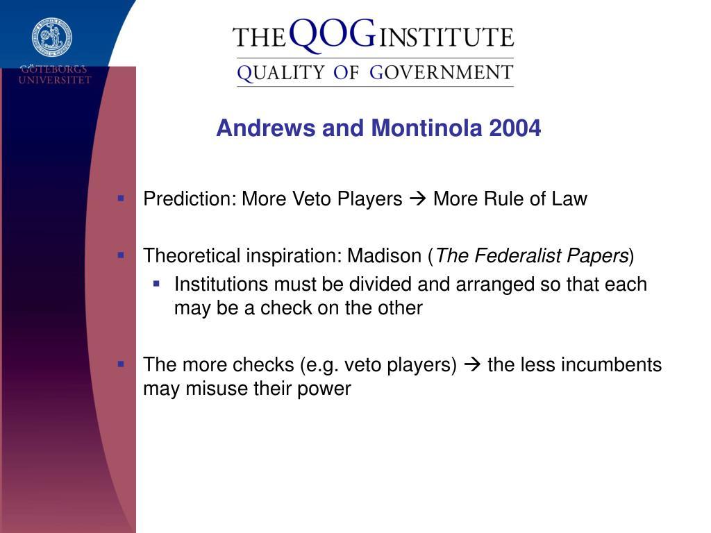 Andrews and Montinola 2004