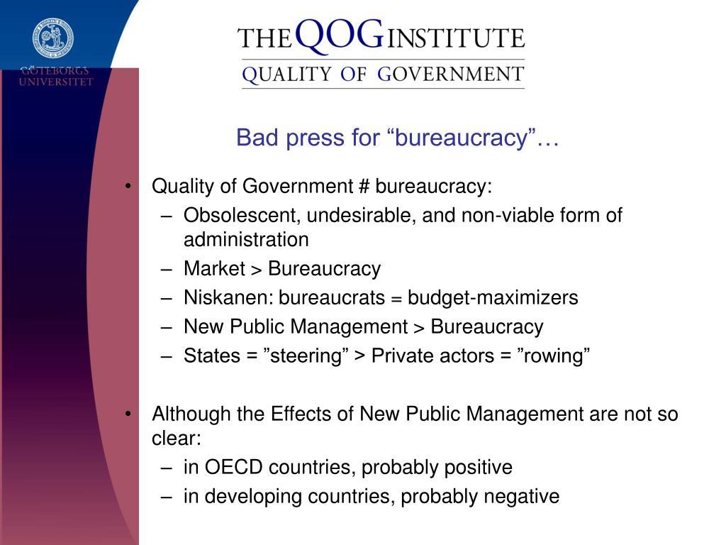 "Bad press for ""bureaucracy""…"
