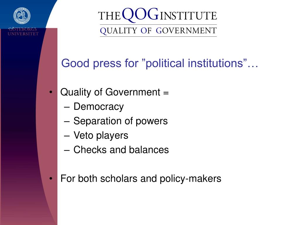 """Good press for """"political institutions""""…"""