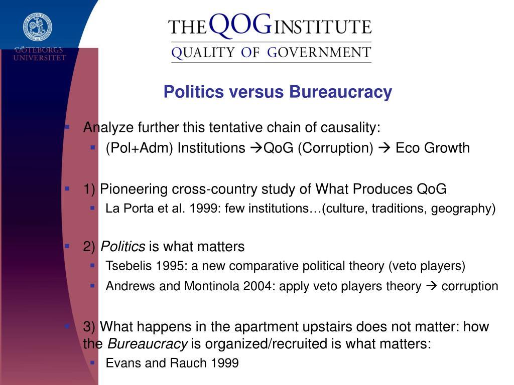 Politics versus Bureaucracy