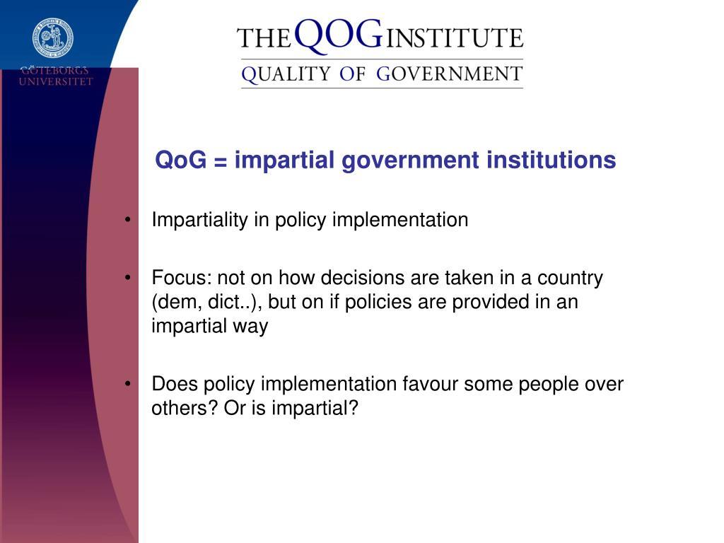 QoG = impartial government institutions