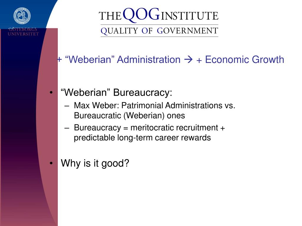 "+ ""Weberian"" Administration"