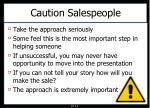 caution salespeople