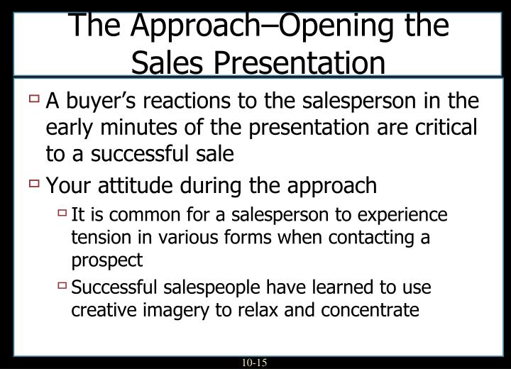 The Approach–Opening the Sales Presentation