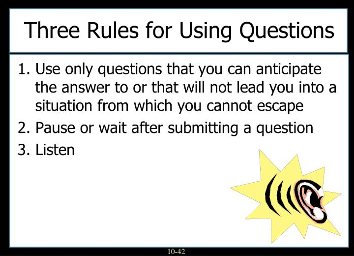 Three Rules for Using Questions