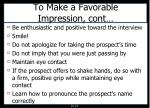 to make a favorable impression cont
