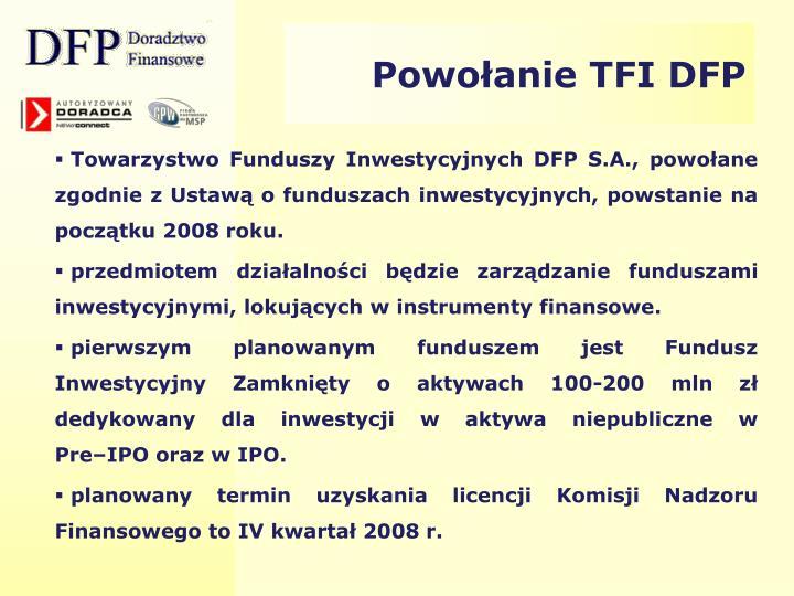 Powołanie TFI DFP