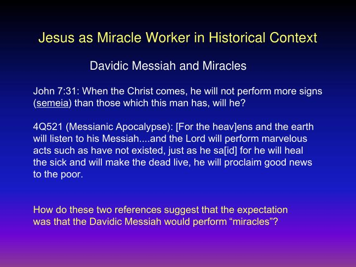 Jesus as Miracle Worker in Historical Context