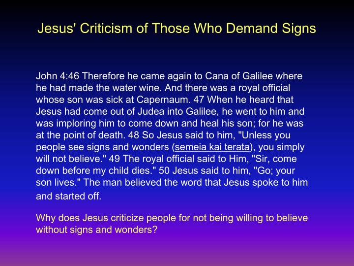Jesus' Criticism of Those Who Demand Signs