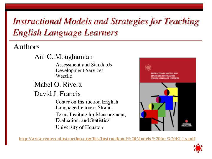 Instructional models and strategies for teaching english language learners1