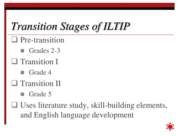 Transition Stages of ILTIP