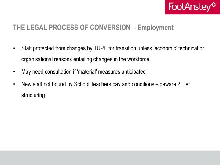 THE LEGAL PROCESS OF CONVERSION  - Employment
