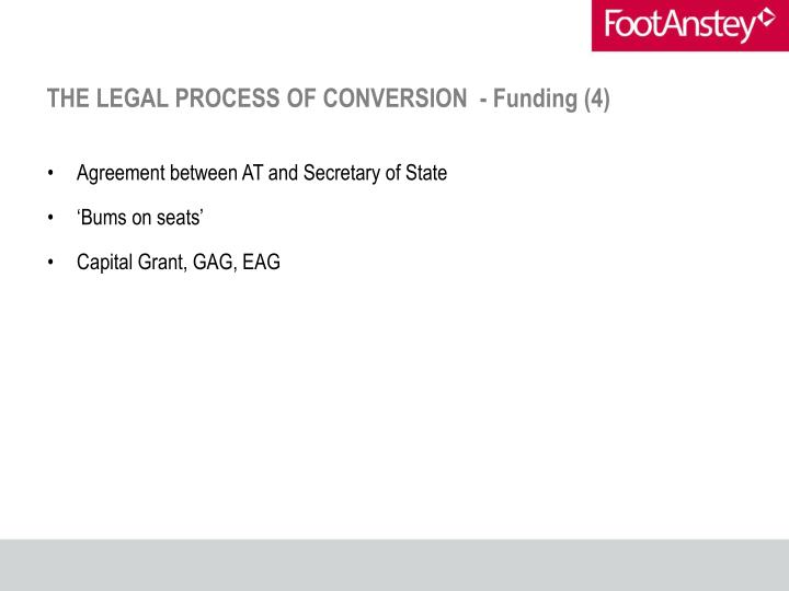 THE LEGAL PROCESS OF CONVERSION  - Funding (4)