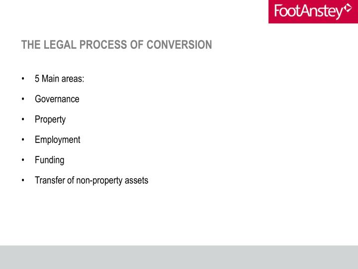 THE LEGAL PROCESS OF CONVERSION