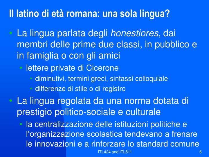 Il latino di età romana: una sola lingua?