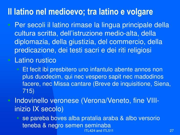 Il latino nel medioevo; tra latino e volgare
