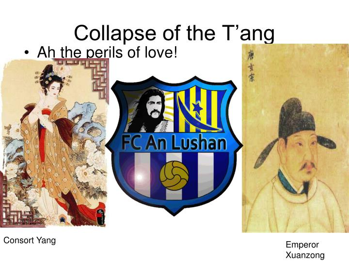 Collapse of the T'ang