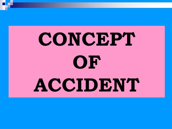 Concept of accident